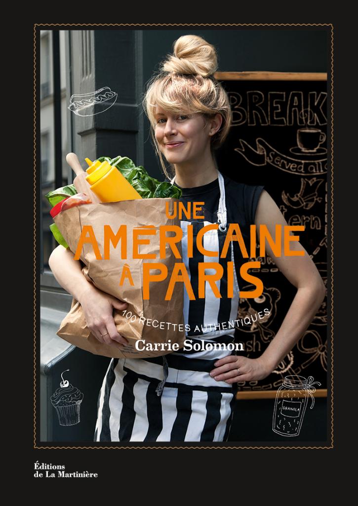 Une américaine à Paris de Carrie Solomon - Editions de La Martinière